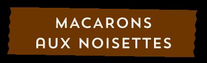 Titre macarons aux noisettes